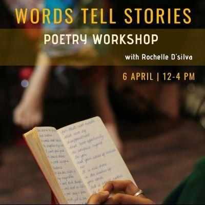 Words Tell Stories - Poetry Workshop