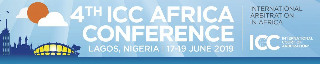 4th ICC Africa Conference on International Arbitration