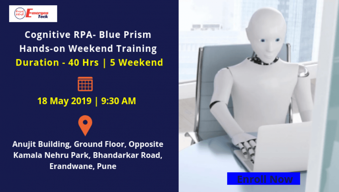 Cognitive RPA Blue Prism Training  Weekend  Saturday 18 May 19  930 AM  Bhandarkar Rd PUNE