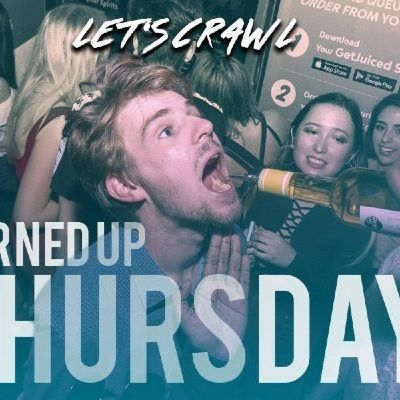 Turned Up Thursdays Pub Crawl