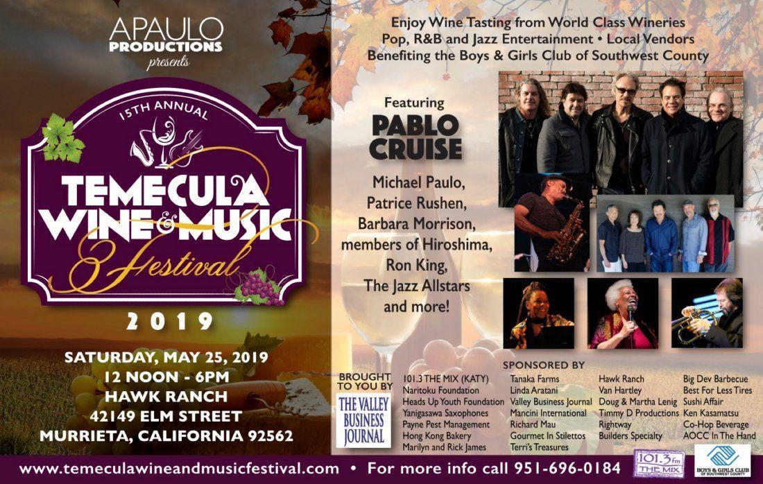 The 15th Annual Temecula Wine & Music Festival
