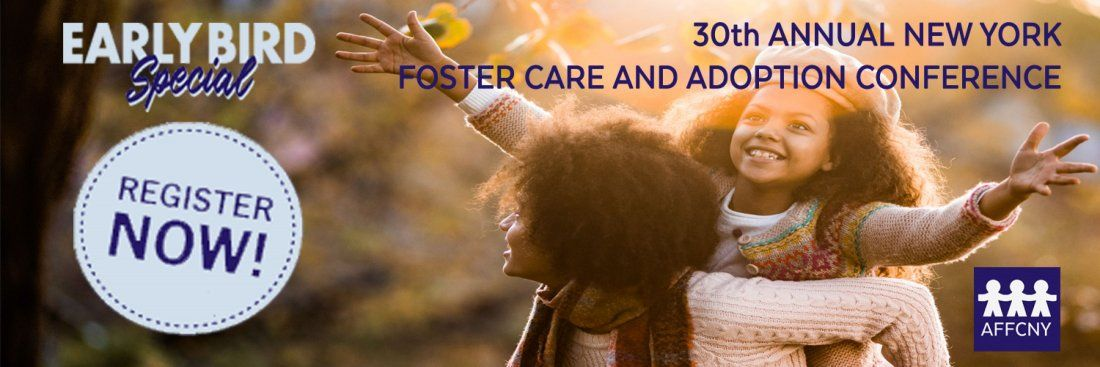 30th Annual New York State Foster Care and Adoption Conference