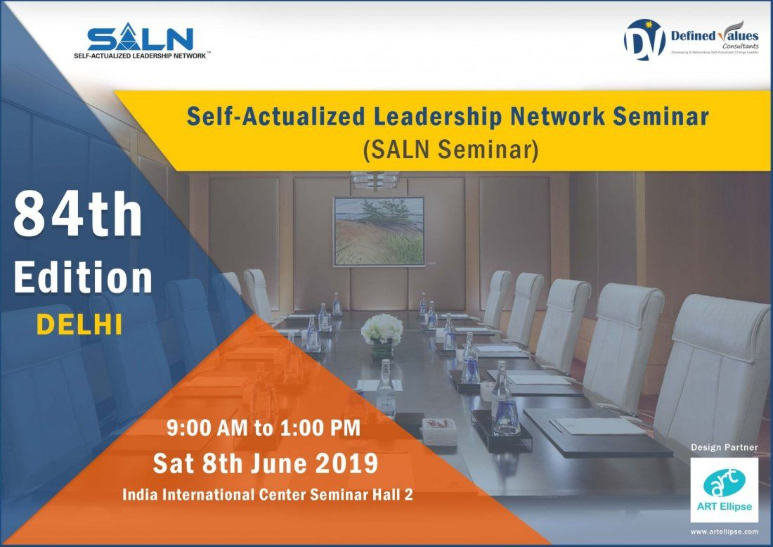 Self-Actualized Leadership Network Seminar- 84th Edition