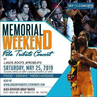Memorial Weekend &quot Fela Tribute Concert &quot Saturday May 25 at 9 pm