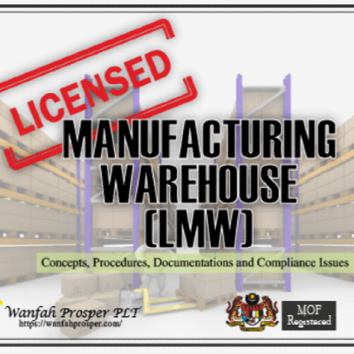 Licensed Manufacturing Warehouse (LMW)  Licensing Facilitation And Compliance