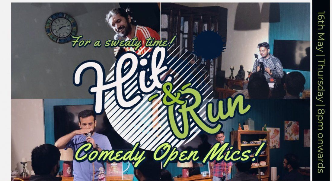 Hit & Run 48.0 - Stand-up comedy open mic
