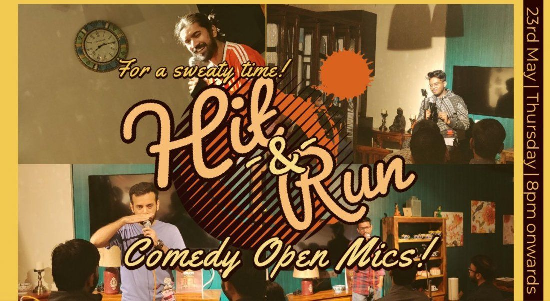Hit & Run 49.0 - Stand-up comedy open mic