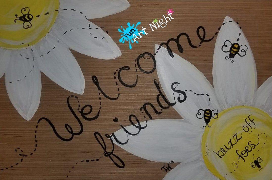 Fun Art Night Welcome Friends Sign in Stuarts Draft