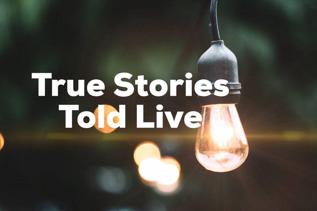 True Stories Told Live
