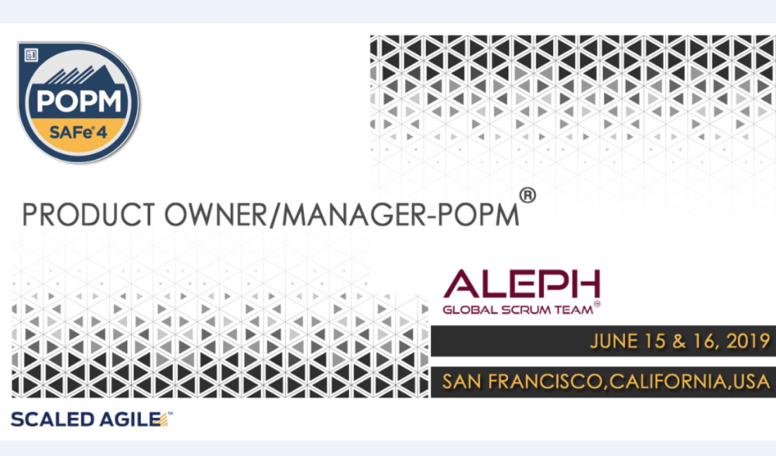 Product OwnerManager(POPM)  June 15th  16th 2019  San Francisco  California  USA