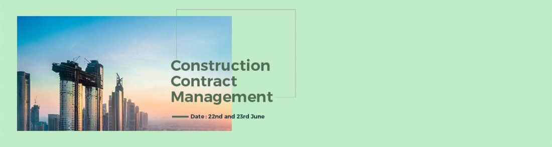 2 DAY EXECUTIVE PROGRAM ON CONSTRUCTION CONTRACT MANAGEMENT