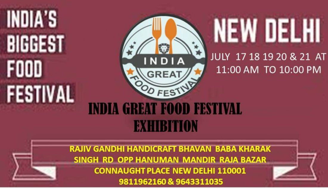 INDIA GREAT FOOD FESTIVAL 2019