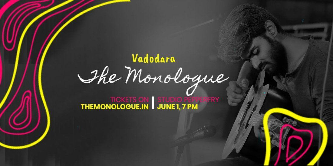 The Monologue Vadodara