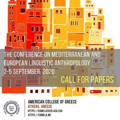 The COMELA 2020 - The Conference on Mediterranean and European Linguistic Anthropology 2020