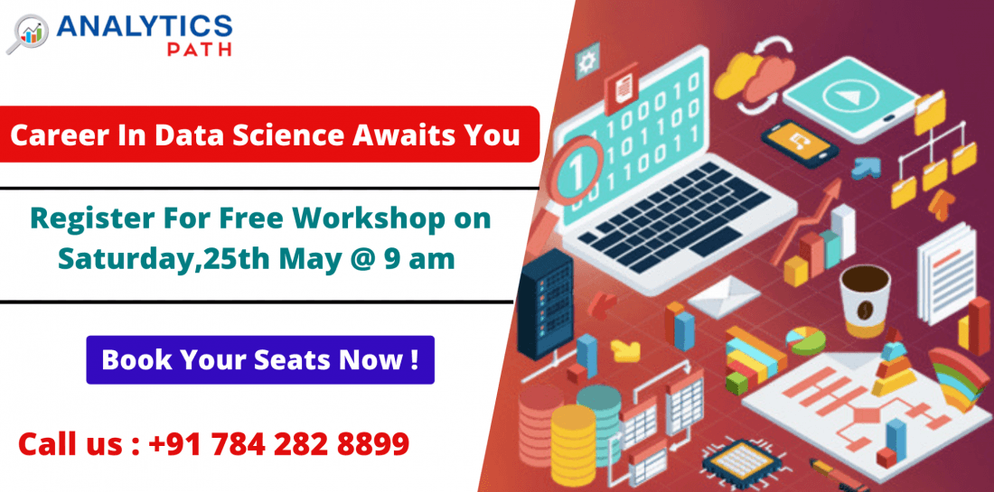 Free Data Science Workshop At Analytics Path On 25th May 9 AM.