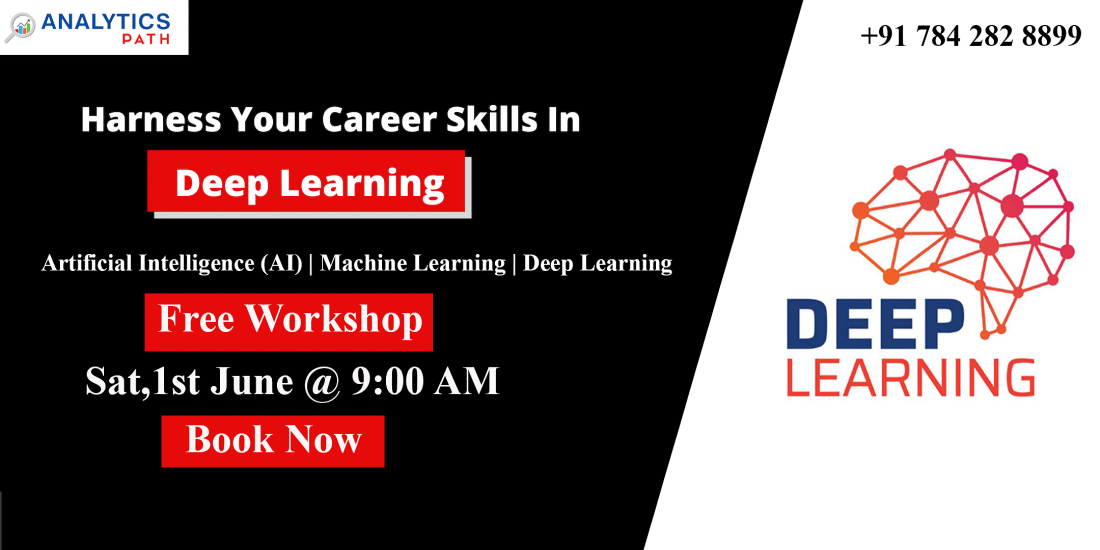 Free Deep Learning Workshop At Analytics Path On 1st June 9 AM.