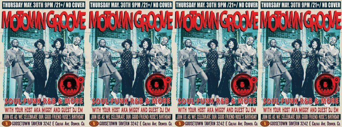 Motown Groove Thursday Dance party at Goosetown Tavern  Spinning MotownSoulFunk and more
