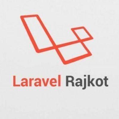 Laravel Rajkot Meetup - June 2019