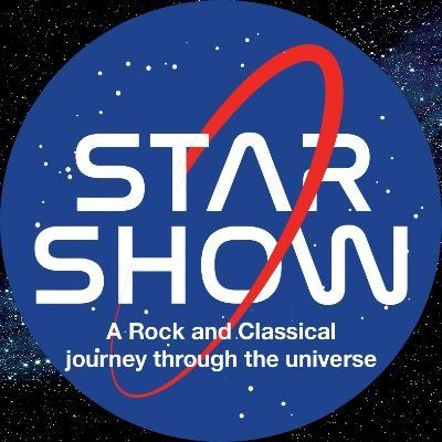 STAR SHOW: A Rock & Classical Journey through the Universe