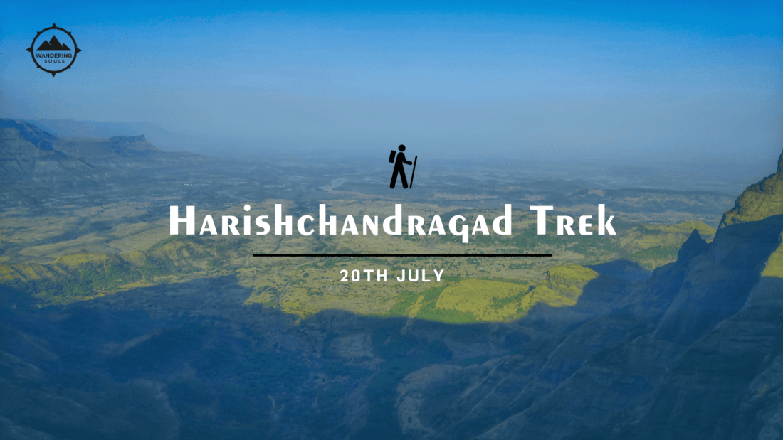 Harishchandragad Monsoon Trek