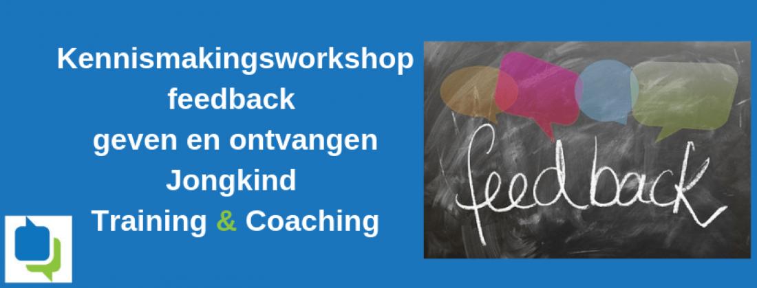 Kennismakingsworkshop (gratis) Feedback geven en ontvangen