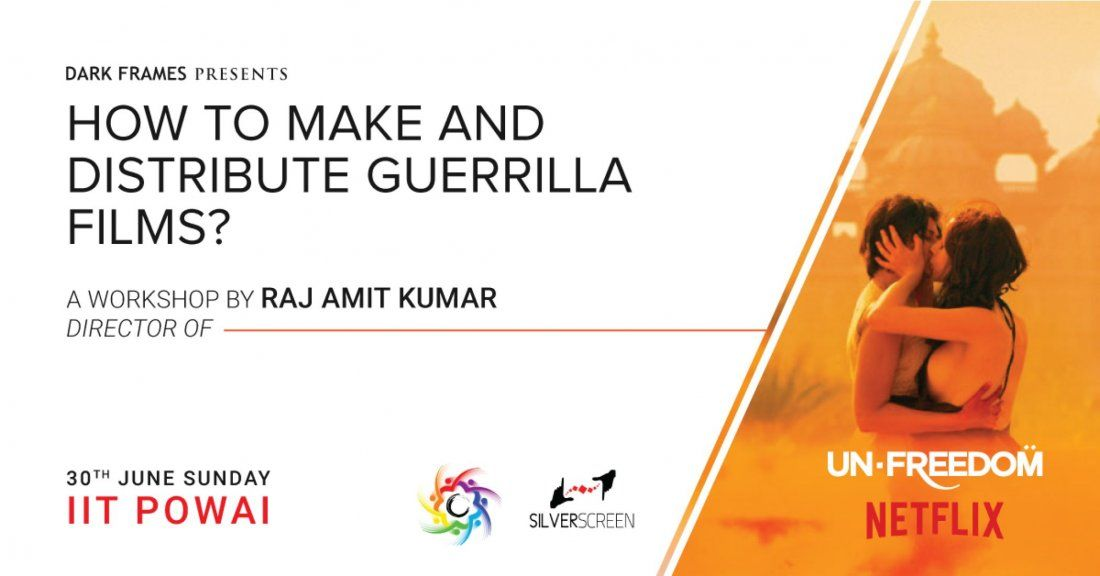 How to Make and Distribute Guerrilla Films - A Filmmaking Workshop