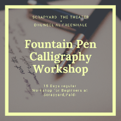 D.A.F.s  Fountain Pen Calligraphy Workshop