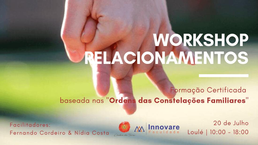 Workshop Relacionamentos - Constelaes Familiares