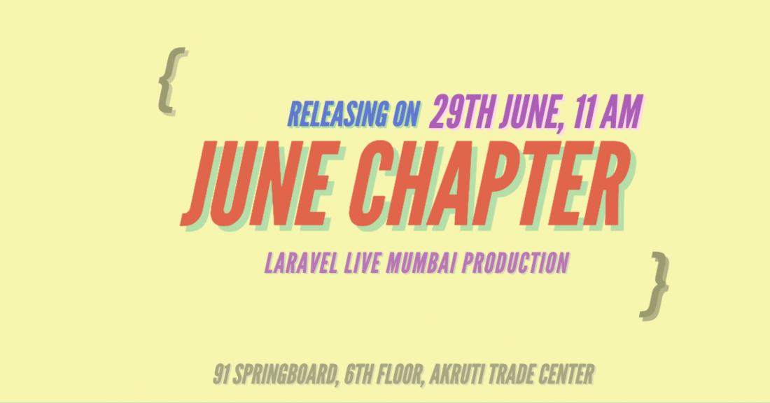 Laravel Mumbai Meetup June Chapter