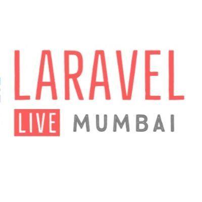Laravel Mumbai Meetup October Chapter