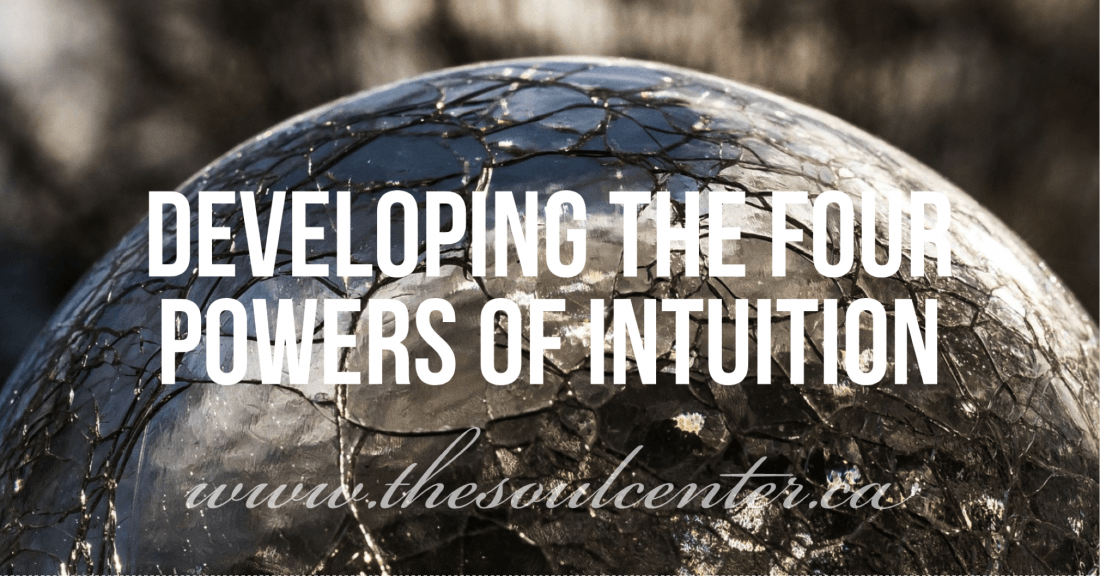 Developing The 4 Powers Of Intuition Workshop
