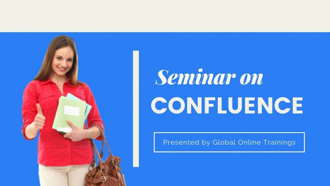 Get Expert Level Seminar on Confluence