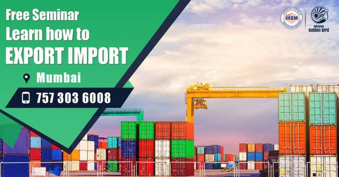 Free Seminar on Export Import at Mumbai