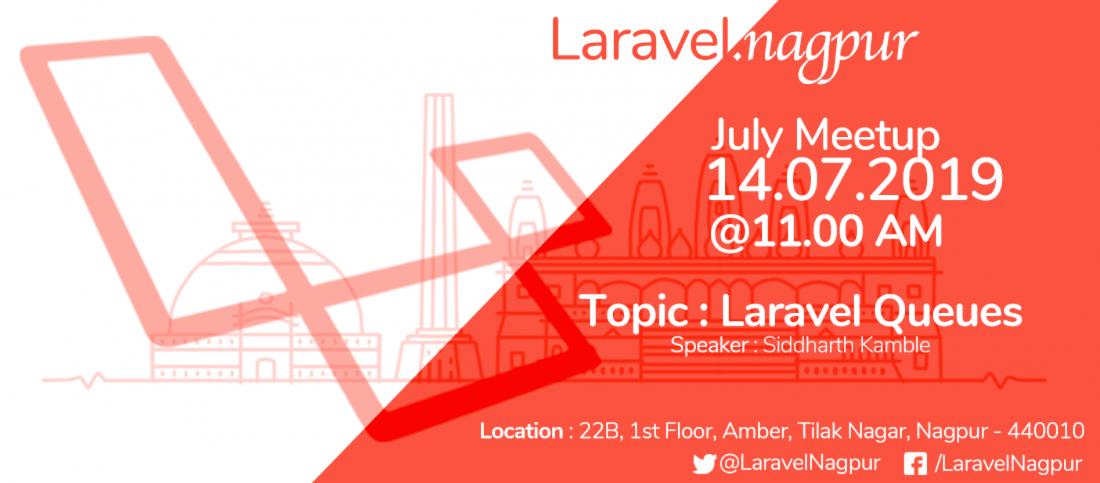 Laravel Nagpur Meetup - July 2019