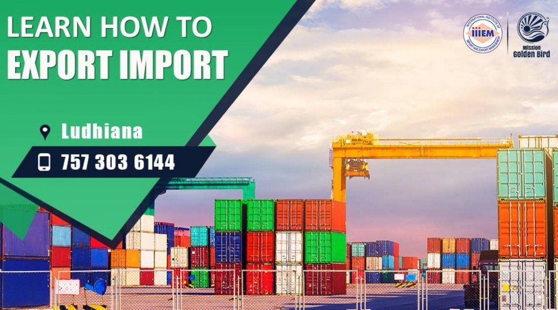 Start and Set up Your Own Import and Export Business - Ludhiana