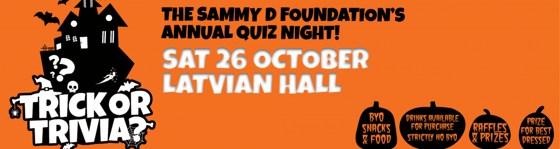 Trick or Trivia The Sammy D Foundations Annual Quiz Night