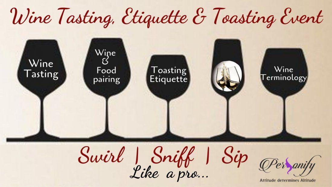A WINE TASTING ETIQUETTE & TOASTING EVENT