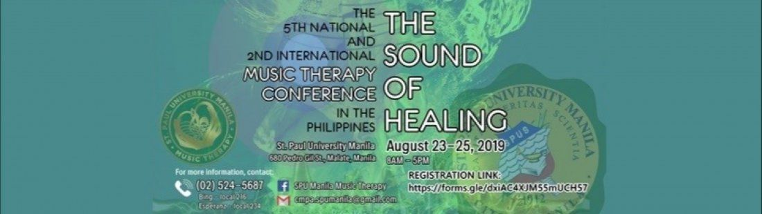 The 5th National and 2nd International Music Therapy Conference in the Philippines - Aug.23-24 2019