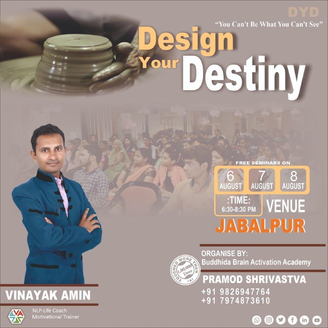 Free Motivational seminar-Design Your Destiny