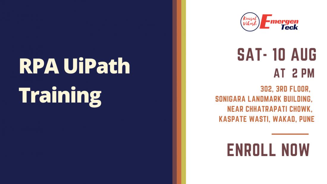RPA UiPath Weekend Classroom Training | Sat 10 Aug | 2 PM | Wakad