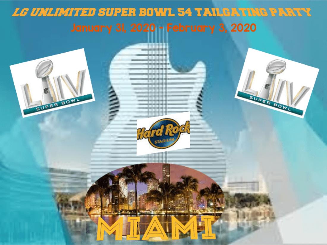 LG UNLIMITED at SUPER BOWL 54 Miami Fl
