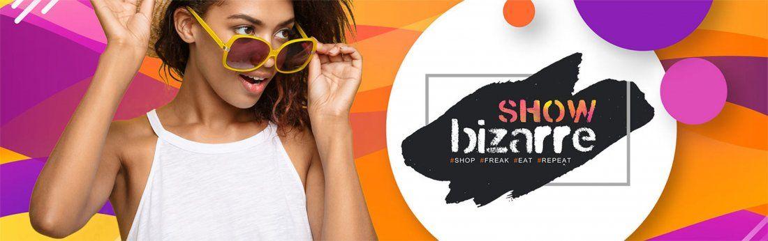 Showbizarre - A Shop-a-frolic Fest