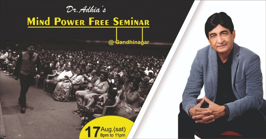 Dr.Adhias Mind Power Seminar in Gandhinagar