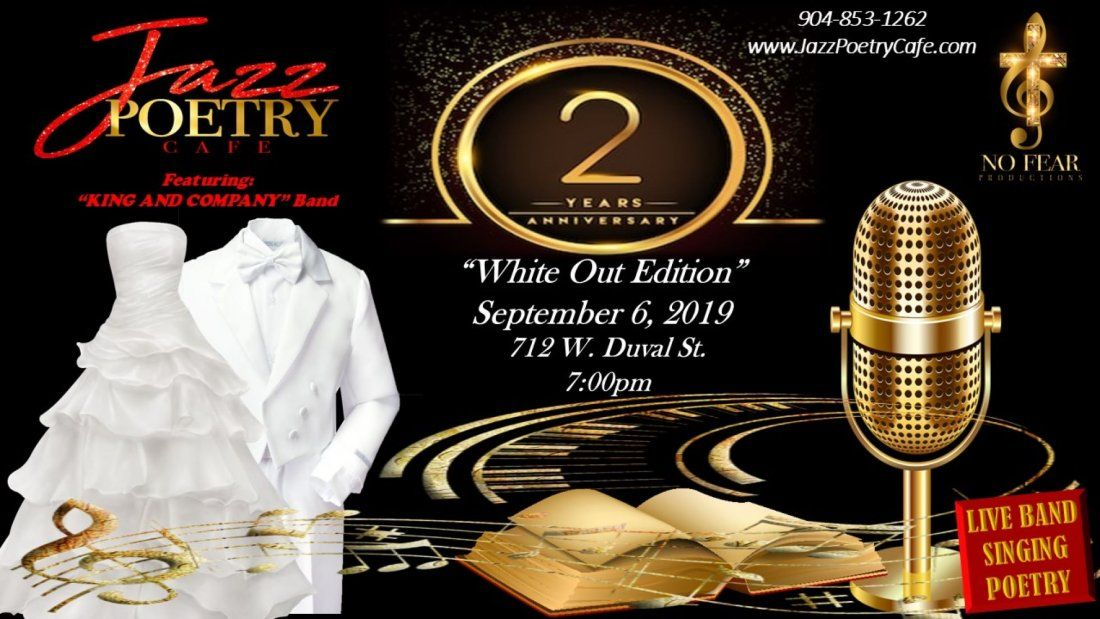 Jazz Poetry Cafe  2 Years Anniversary White Out Edition