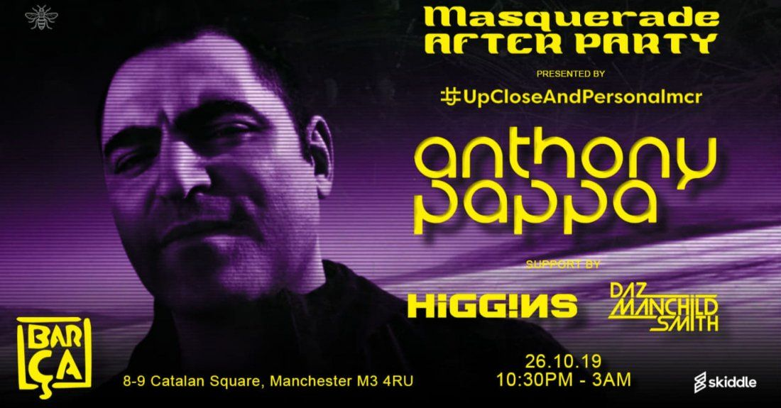 upcloseandpersonalmcr Masquerade after Party with Anthony Pappa