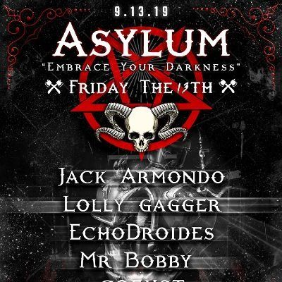 Asylum  Friday the 13th w EchoDroides  Lolly  Jack Armondo