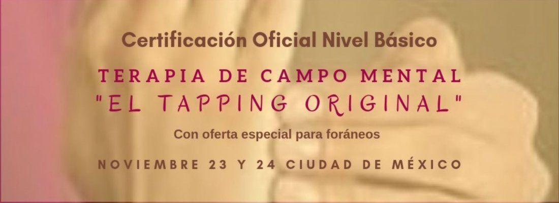 Certificacin Oficial en Terapia de Campo Mental el Tapping Original