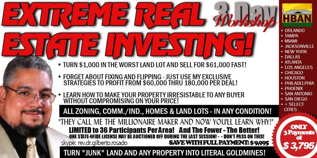 Orlando Extreme Real Estate Investing (EREI)  3 Day Seminar