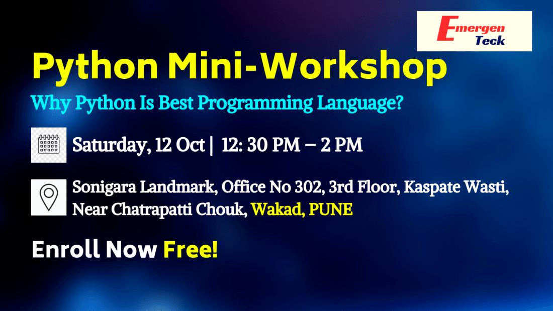 FREE Python Mini Workshop  Saturday 12 Oct 1230 - 2 PM  Wakad Pune  EmergenTeck