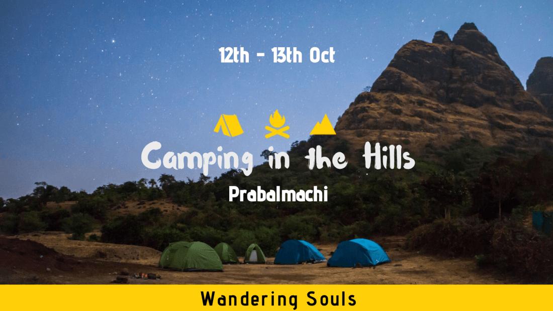 Camping in the Hills - Prabalmachi